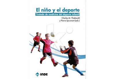El niño y el Deporte. Tratado de medicina del deporte infantil.