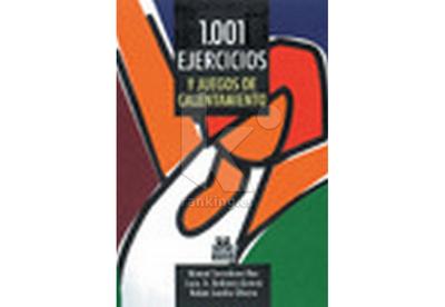 1001 Ejercicios y juegos de calentamiento.